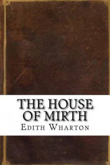 The House of Mirth av Edith Wharton (Heftet)