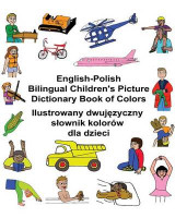 Omslag - English-Polish Bilingual Children's Picture Dictionary Book of Colors