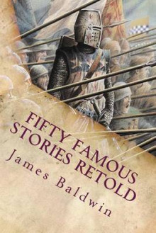 Fifty Famous Stories Retold av James Baldwin (Heftet)