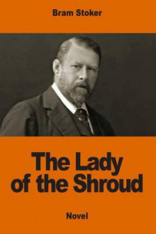 The Lady of the Shroud av Bram Stoker (Heftet)