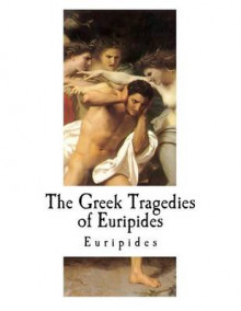 The Greek Tragedies of Euripides av Euripides (Heftet)