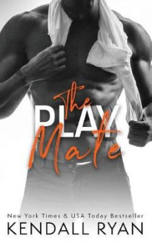 The Play Mate av Kendall Ryan (Heftet)