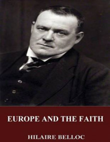Europe and the Faith av Hilaire Belloc (Heftet)