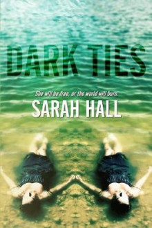 Dark Ties av Sarah Hall (Heftet)