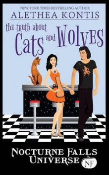 The Truth about Cats and Wolves av Alethea Kontis (Heftet)
