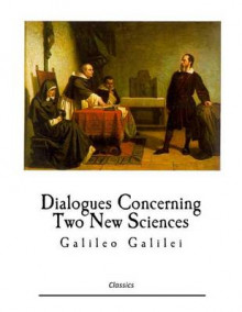 Dialogues Concerning Two New Sciences av Galileo Galilei (Heftet)