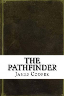 The Pathfinder av James Fenimore Cooper (Heftet)