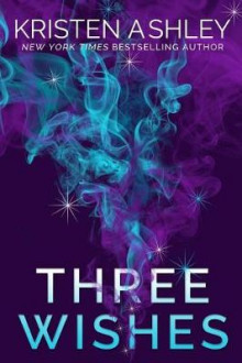 Three Wishes av Kristen Ashley (Heftet)
