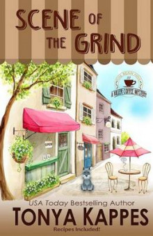 Scene of the Grind av Tonya Kappes (Heftet)