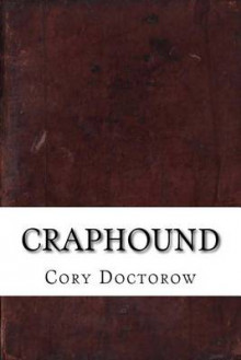 Craphound av Cory Doctorow (Heftet)