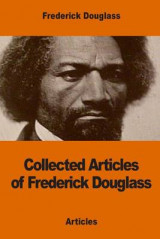 Omslag - Collected Articles of Frederick Douglass
