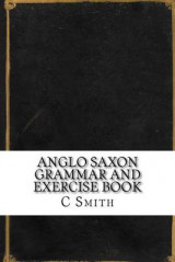 Omslag - Anglo Saxon Grammar and Exercise Book