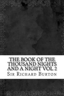 The Book of the Thousand Nights and a Night Vol 2 av Sir Richard Francis Burton (Heftet)