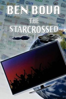 The Starcrossed av Ben Bova (Heftet)