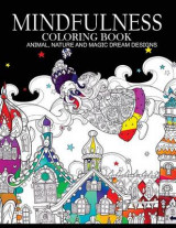 Omslag - Mindfulness Coloring Books Animals Nature and Magic Dream Designs