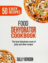 Omslag - Food Dehydrator Cookbook