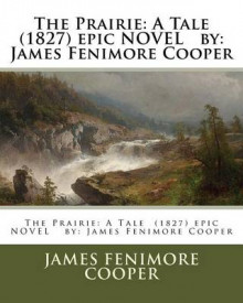 The Prairie av James Fenimore Cooper (Heftet)