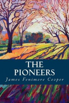 The Pioneers av James Fenimore Cooper (Heftet)