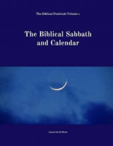 Omslag - The Biblical Sabbath and Calendar
