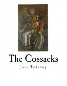 The Cossacks av Leo Tolstoy (Heftet)