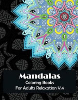 Omslag - Mandala Coloring Books for Adults Relaxation V.4