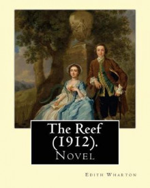 The Reef (1912). by av Edith Wharton (Heftet)