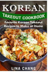 Omslag - Korean Takeout Cookbook - ***Black and White Edition***