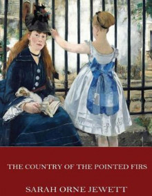 The Country of the Pointed Firs av Sarah Orne Jewett (Heftet)