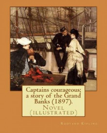 Captains Courageous; A Story of the Grand Banks (1897). by av Rudyard Kipling (Heftet)