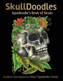 Skulldoodles - Squidoodle's Book of Skulls av Steve Turner (Heftet)