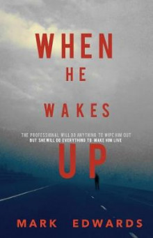 When He Wakes Up av Mark Edwards (Heftet)