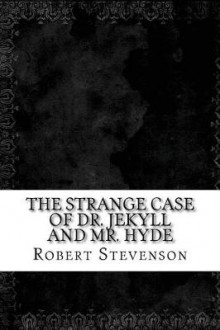 The Strange Case of Dr. Jekyll and Mr. Hyde av Robert Louis Stevenson (Heftet)