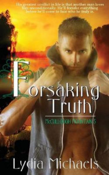 Forsaking Truth av Lydia Michaels (Heftet)