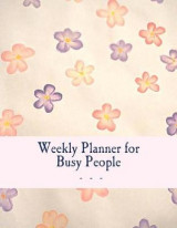 Omslag - Weekly Planner for Busy People- Flowers