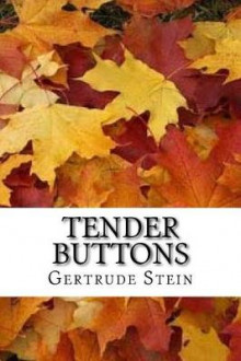 Tender Buttons (English Edition) av Gertrude Stein (Heftet)