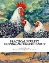Omslag - Practical Poultry Keeping, as I Understand It