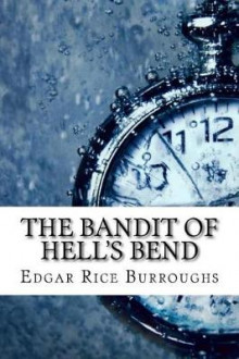 The Bandit of Hell's Bend av Edgar Rice Burroughs (Heftet)