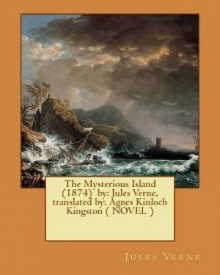 The Mysterious Island (1874) by av Jules Verne og Agnes Kinloch Kingston (Heftet)
