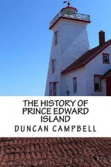 Omslag - The History of Prince Edward Island (Illumination Publishing Edition)