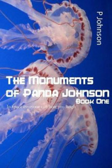 The Monuments of Panda Johnson av P Johnson (Heftet)
