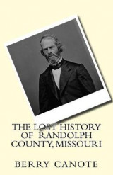 Omslag - The Lost History of Randolph County, Missouri