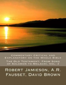 Commentary Critical and Explanatory on the Whole Bible av Robert Jamieson, Andrew Robert Fausset og David Brown (Heftet)