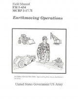 Omslag - Field Manual FM 5-434 McRp 3-17.7i Earthmoving Operations