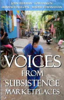 Voices from Subsistence Marketplaces av Dr Madhu Viswanathan, John Hedeman og Tom Hanlon (Heftet)
