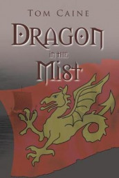 Dragon in the Mist av Tom Caine (Heftet)