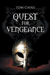 Quest for Vengeance av Tom Caine (Heftet)