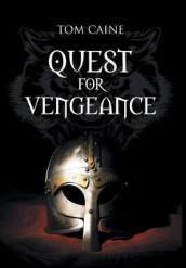 Quest for Vengeance av Tom Caine (Innbundet)