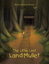The Little Lost Land Mullet av Mark Edward Green (Heftet)