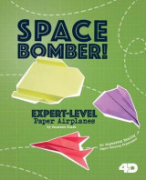 Omslag - Space Bomber! Expert-Level Paper Airplanes
