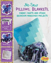 No-Sew Pillows, Blankets, Fabric Crafts, and Other Bedroom Makeover Projects av Karen Latchana Kenney (Innbundet)
